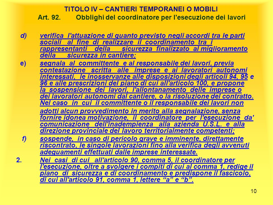 TITOLO IV – CANTIERI TEMPORANEI O MOBILI Art. 92