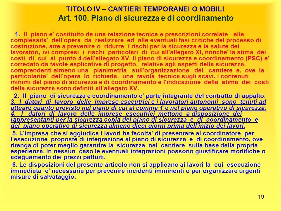 TITOLO IV – CANTIERI TEMPORANEI O MOBILI Art. 100