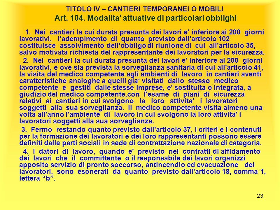 TITOLO IV – CANTIERI TEMPORANEI O MOBILI Art. 104
