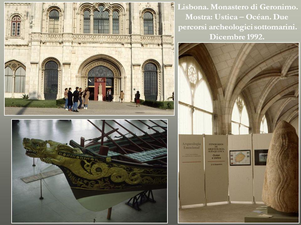 Lisbona. Monastero di Geronimo. Mostra: Ustica – Océan. Due