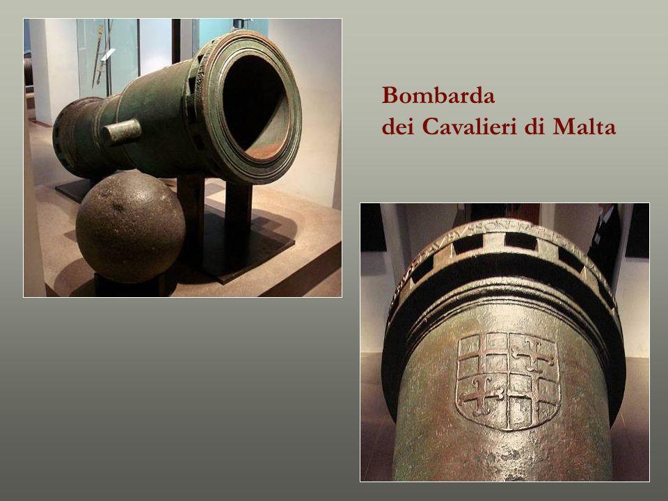 Bombarda dei Cavalieri di Malta