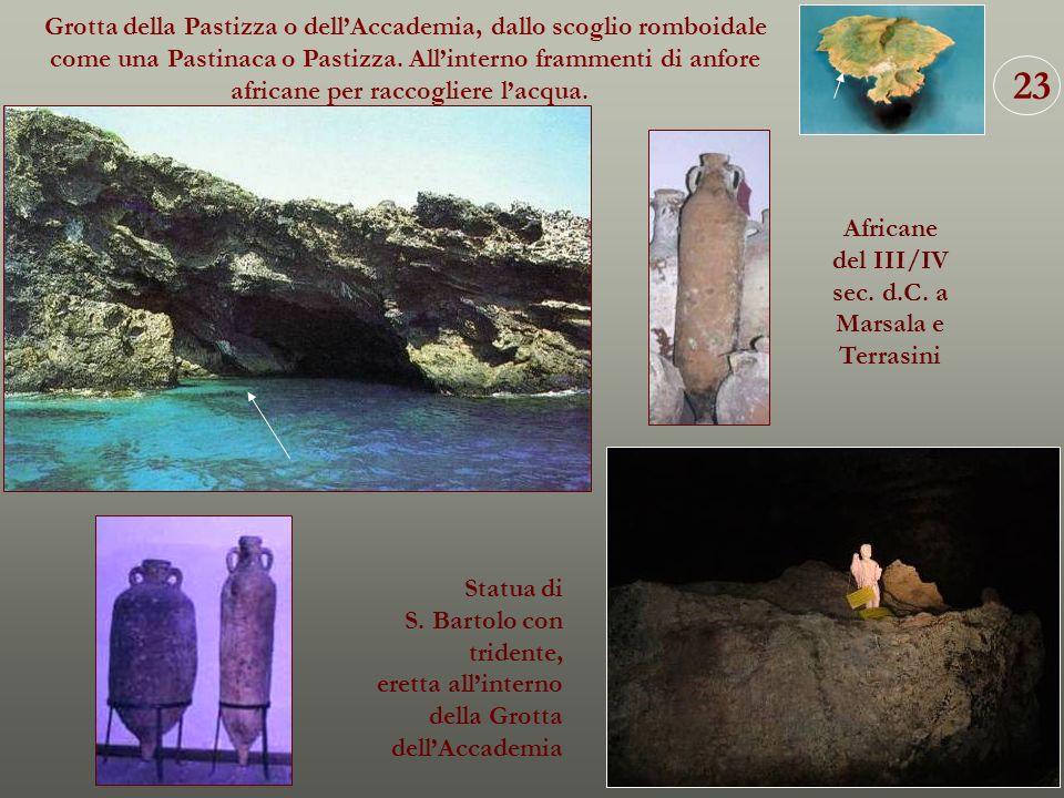 23 Grotta della Pastizza o dell'Accademia, dallo scoglio romboidale