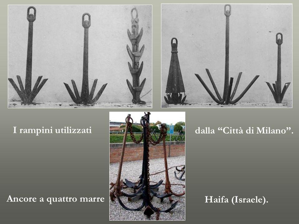 I rampini utilizzati dalla Città di Milano . Ancore a quattro marre Haifa (Israele).