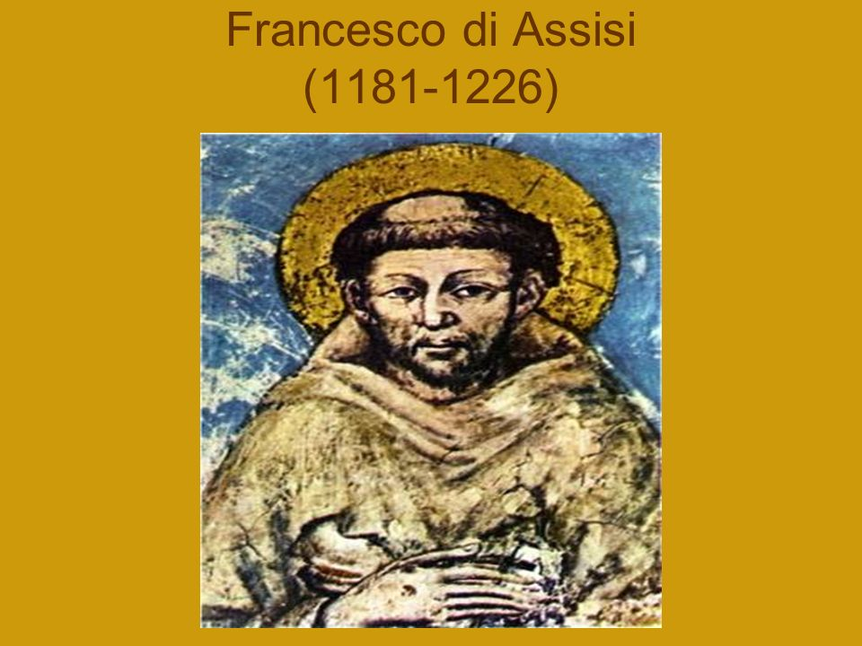 Francesco di Assisi (1181-1226)