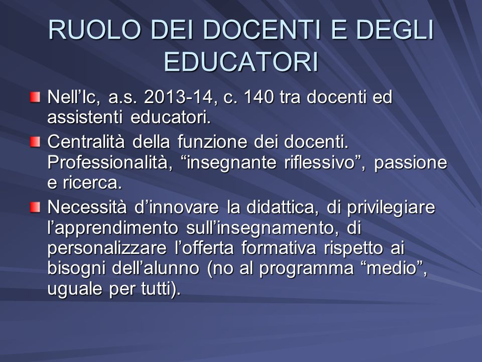 RUOLO DEI DOCENTI E DEGLI EDUCATORI