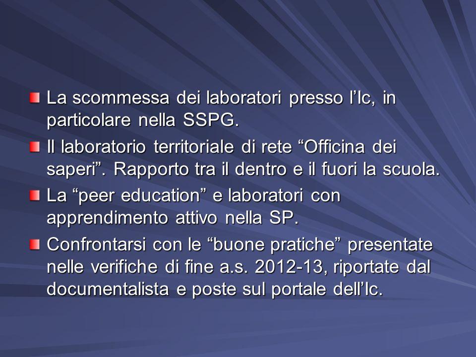 La scommessa dei laboratori presso l'Ic, in particolare nella SSPG.