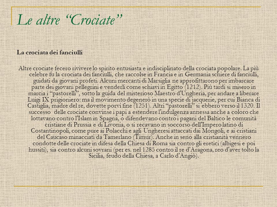 Le altre Crociate La crociata dei fanciulli .