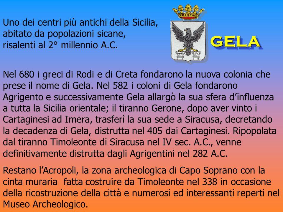 Uno dei centri più antichi della Sicilia, abitato da popolazioni sicane, risalenti al 2° millennio A.C.