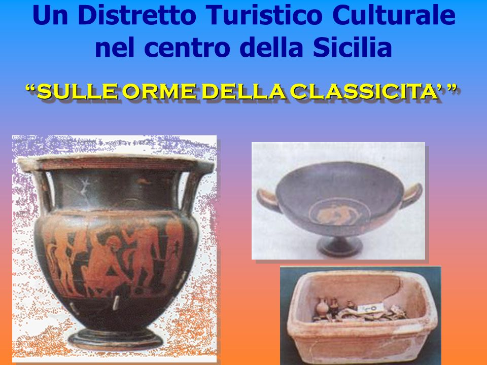 Un Distretto Turistico Culturale nel centro della Sicilia