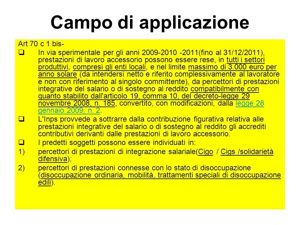 Campo di applicazione Art 70 c 1 bis-