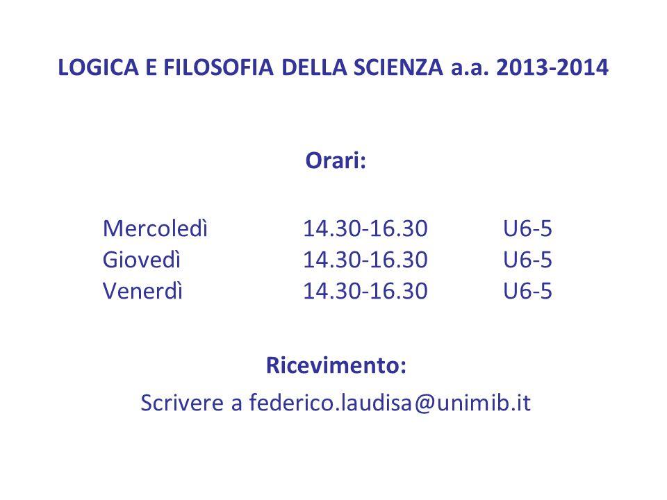 LOGICA E FILOSOFIA DELLA SCIENZA a.a. 2013-2014