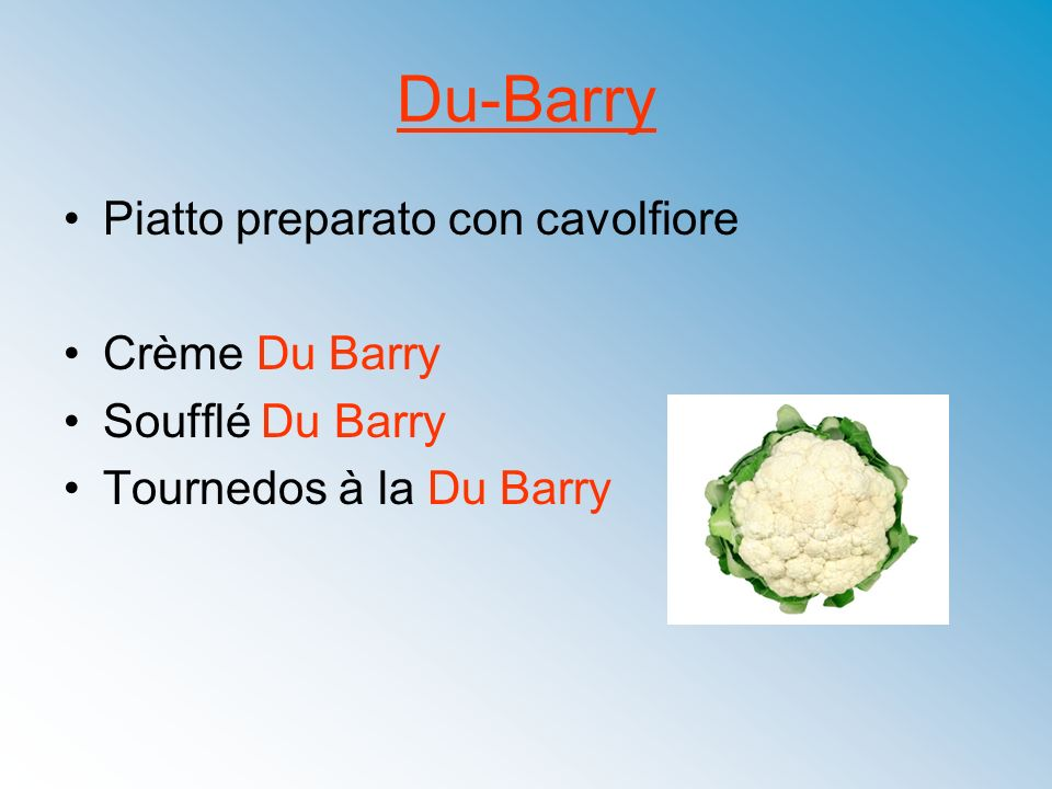Du-Barry Piatto preparato con cavolfiore Crème Du Barry