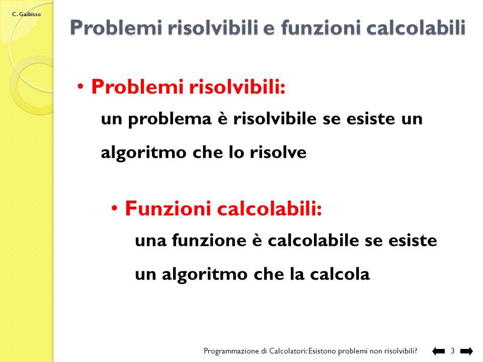 Problemi risolvibili e funzioni calcolabili