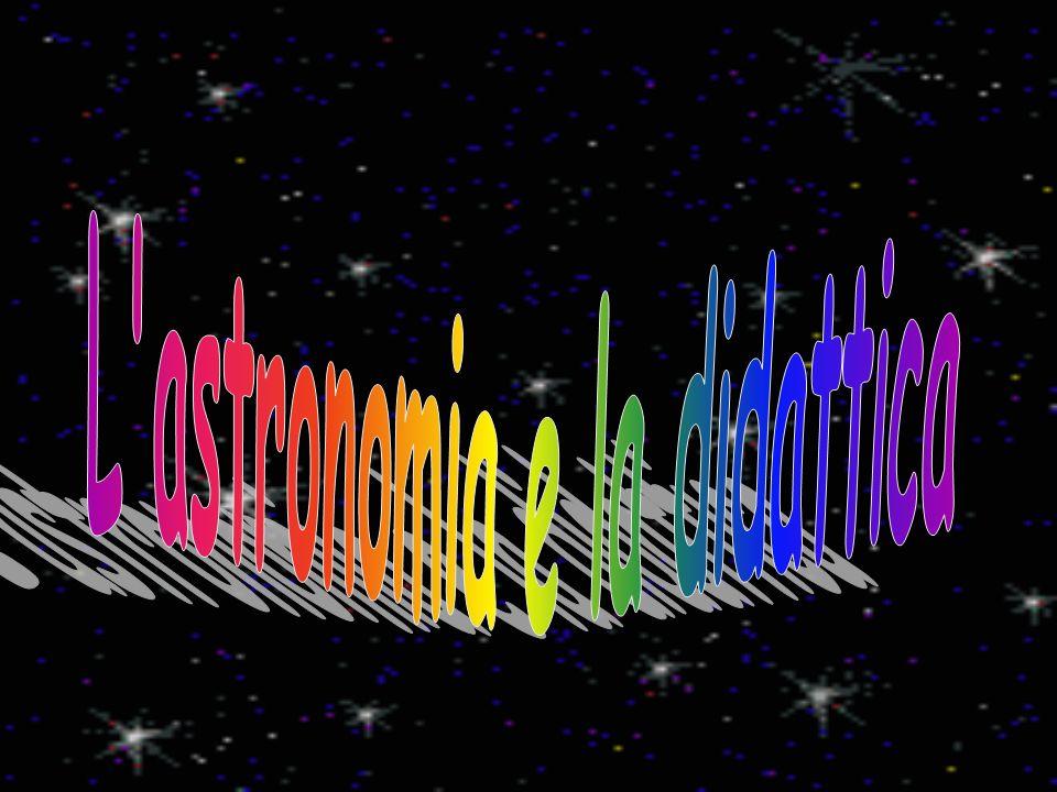 L astronomia e la didattica