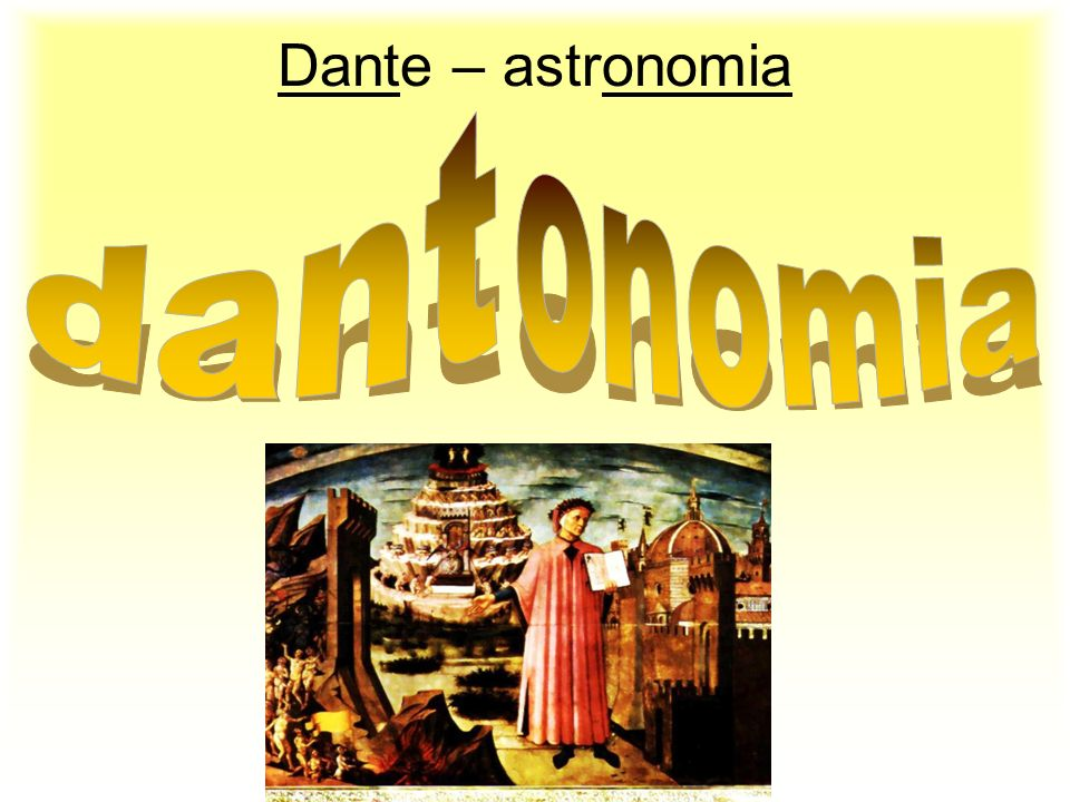 Dante – astronomia onomia dant