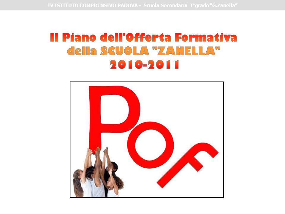 Il Piano dell Offerta Formativa della SCUOLA ZANELLA 2010-2011