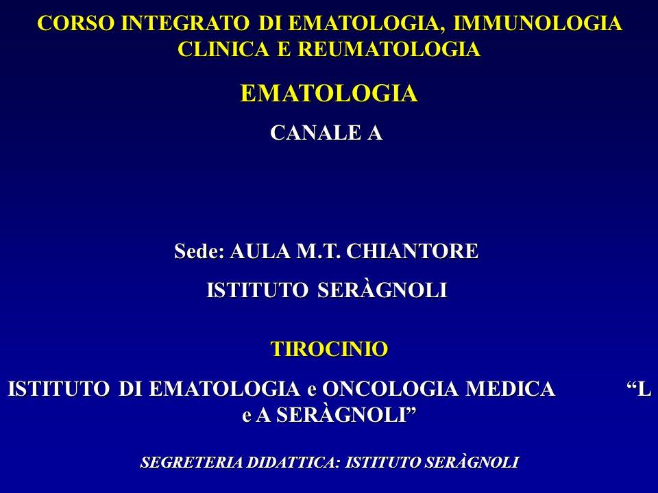 CORSO INTEGRATO DI EMATOLOGIA, IMMUNOLOGIA CLINICA E REUMATOLOGIA