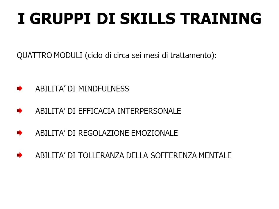 I GRUPPI DI SKILLS TRAINING