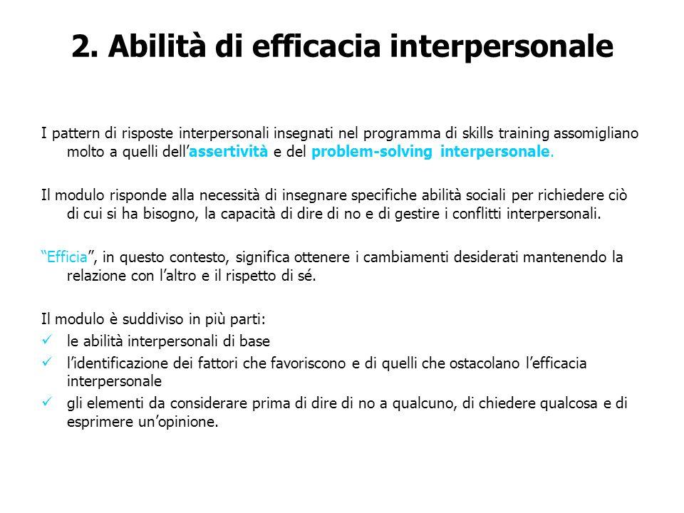 2. Abilità di efficacia interpersonale