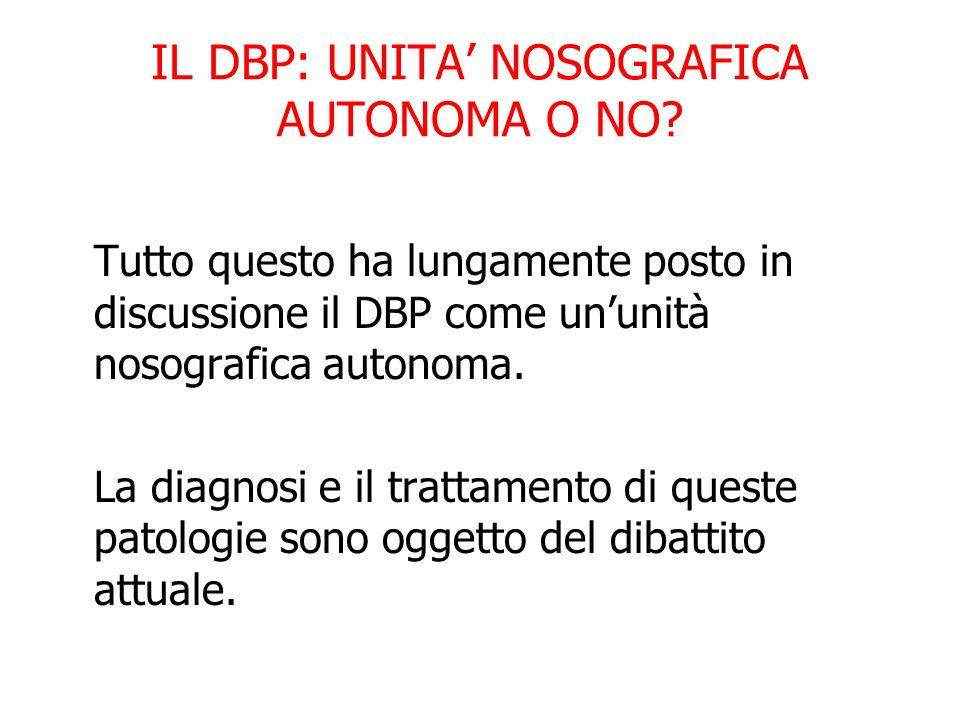 IL DBP: UNITA' NOSOGRAFICA AUTONOMA O NO