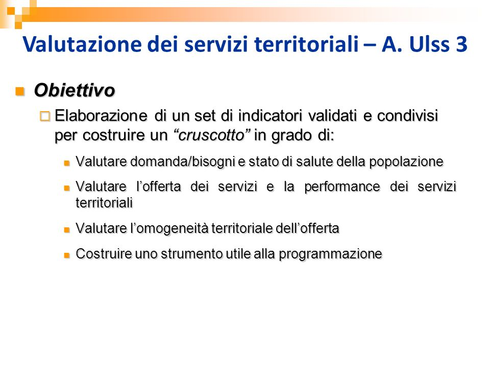 Valutazione dei servizi territoriali – A. Ulss 3