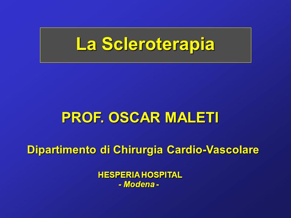 La Scleroterapia PROF. OSCAR MALETI