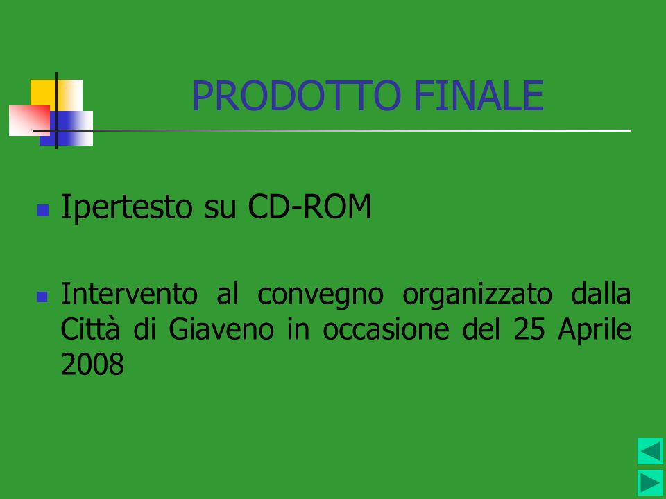 PRODOTTO FINALE Ipertesto su CD-ROM
