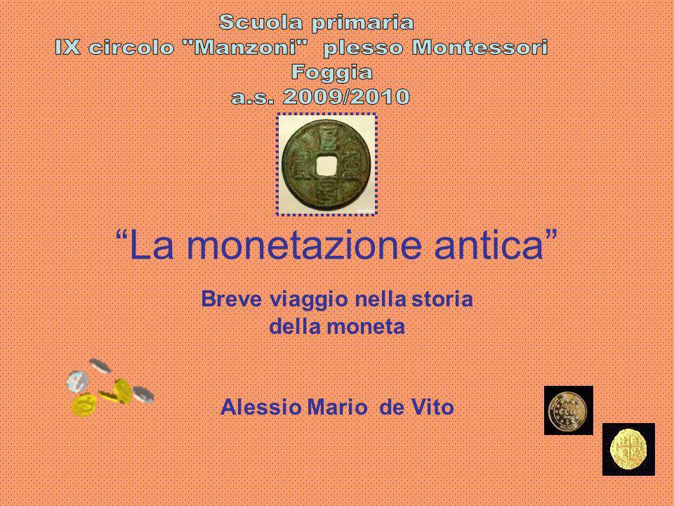 La monetazione antica