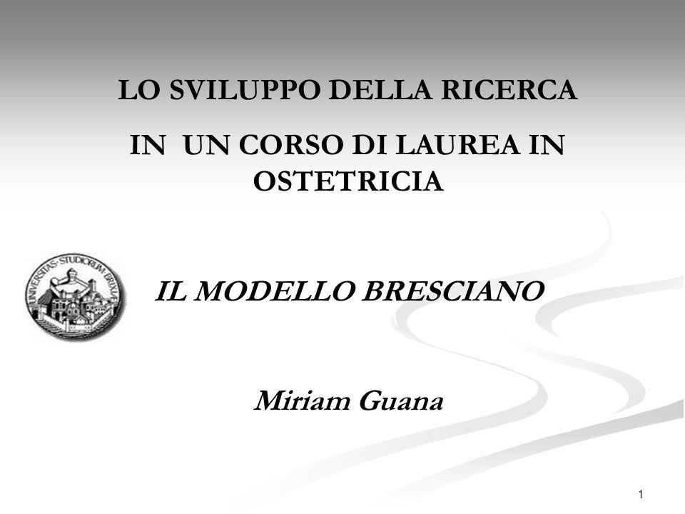 LO SVILUPPO DELLA RICERCA IN UN CORSO DI LAUREA IN OSTETRICIA