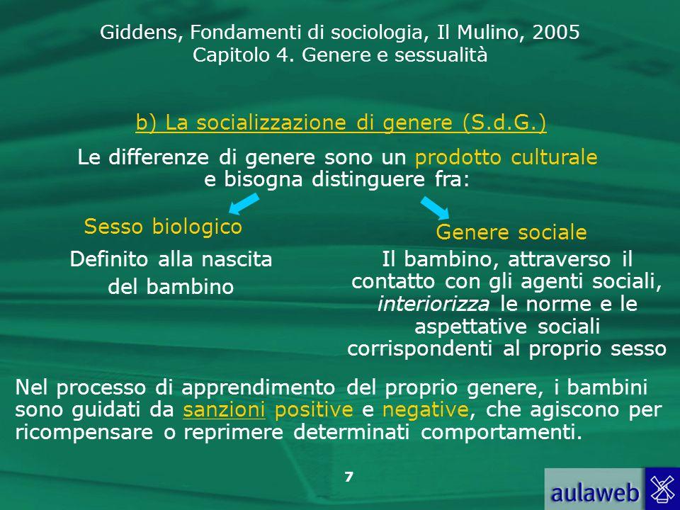 b) La socializzazione di genere (S.d.G.)