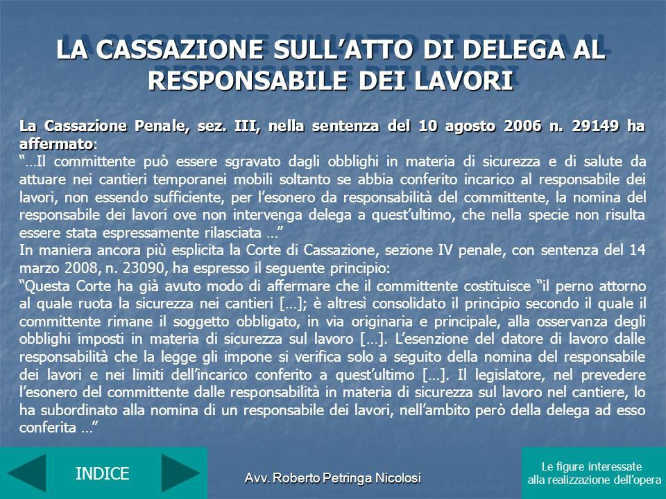 LA CASSAZIONE SULL'ATTO DI DELEGA AL RESPONSABILE DEI LAVORI
