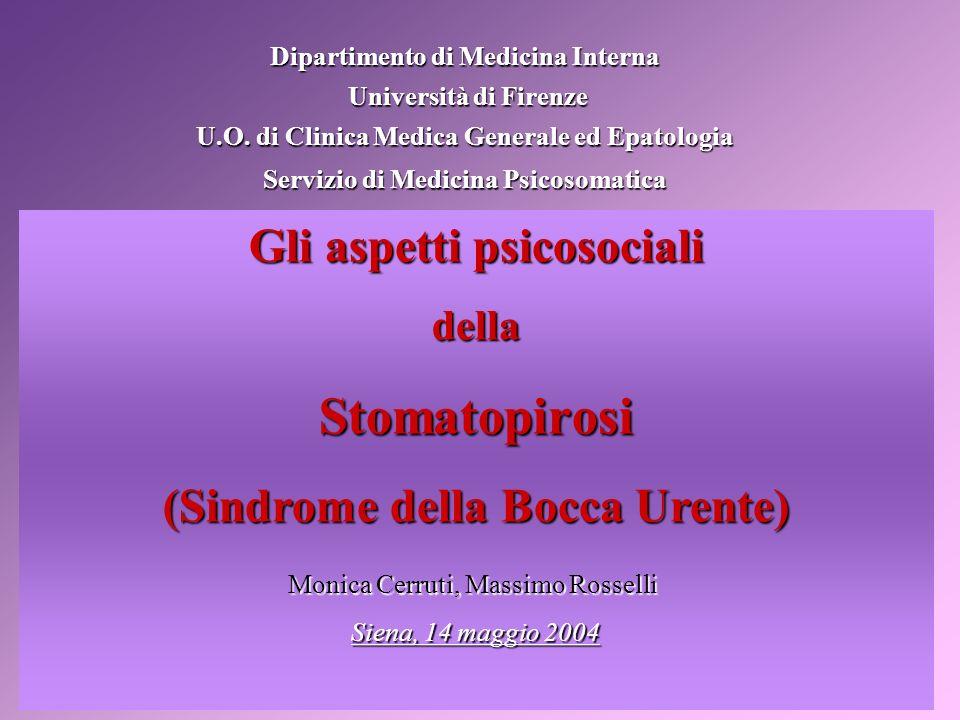 Stomatopirosi Gli aspetti psicosociali (Sindrome della Bocca Urente)