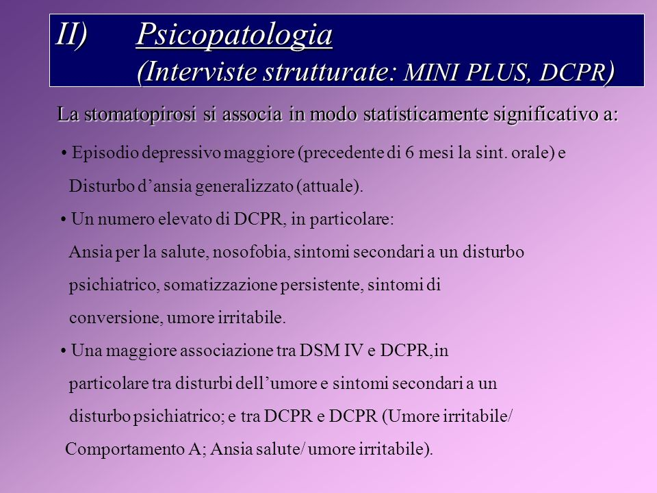 Psicopatologia (Interviste strutturate: MINI PLUS, DCPR)