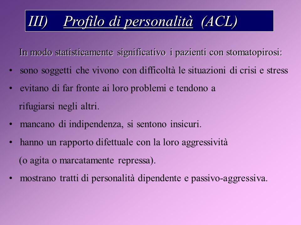 III) Profilo di personalità (ACL)