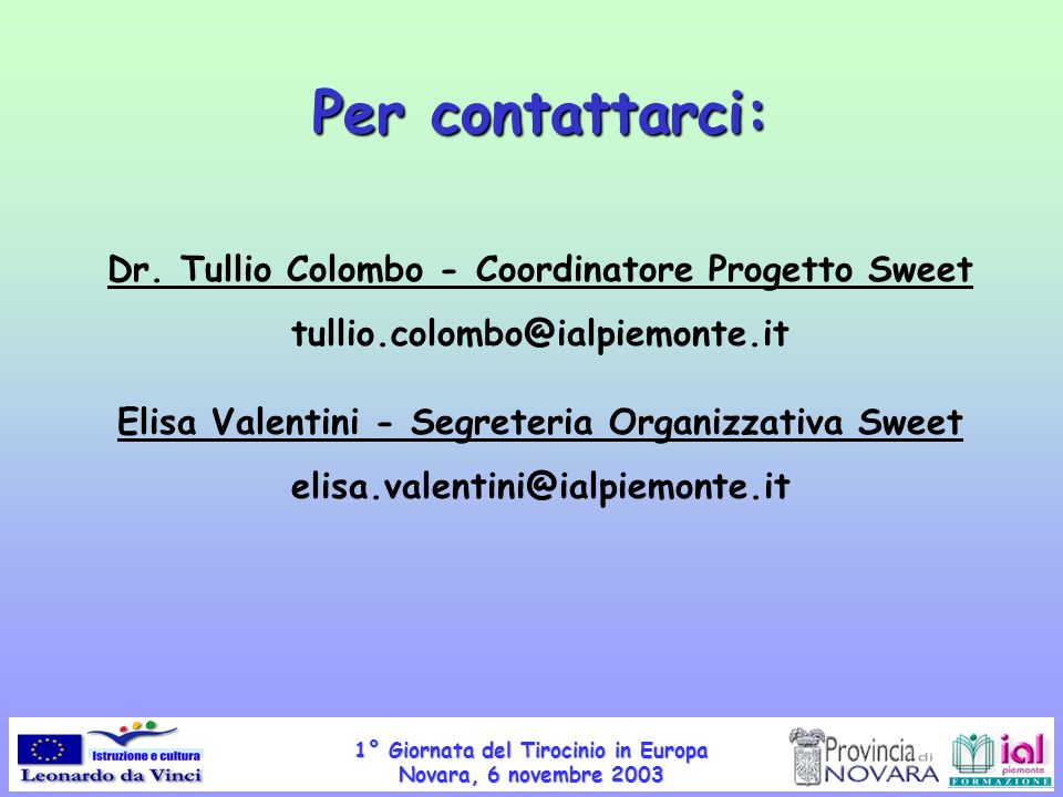 Per contattarci: Dr. Tullio Colombo - Coordinatore Progetto Sweet