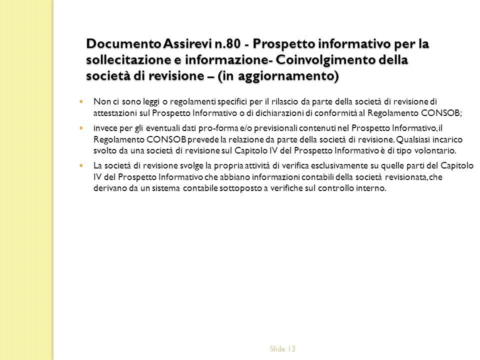Documento Assirevi n.80 - Prospetto informativo per la sollecitazione e informazione- Coinvolgimento della società di revisione – (in aggiornamento)