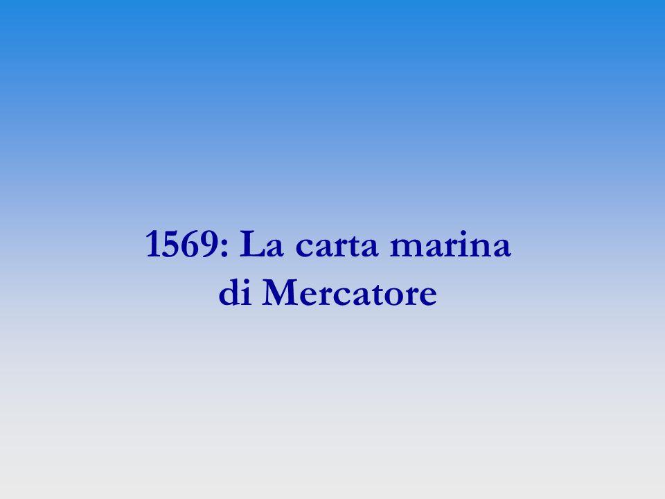 1569: La carta marina di Mercatore