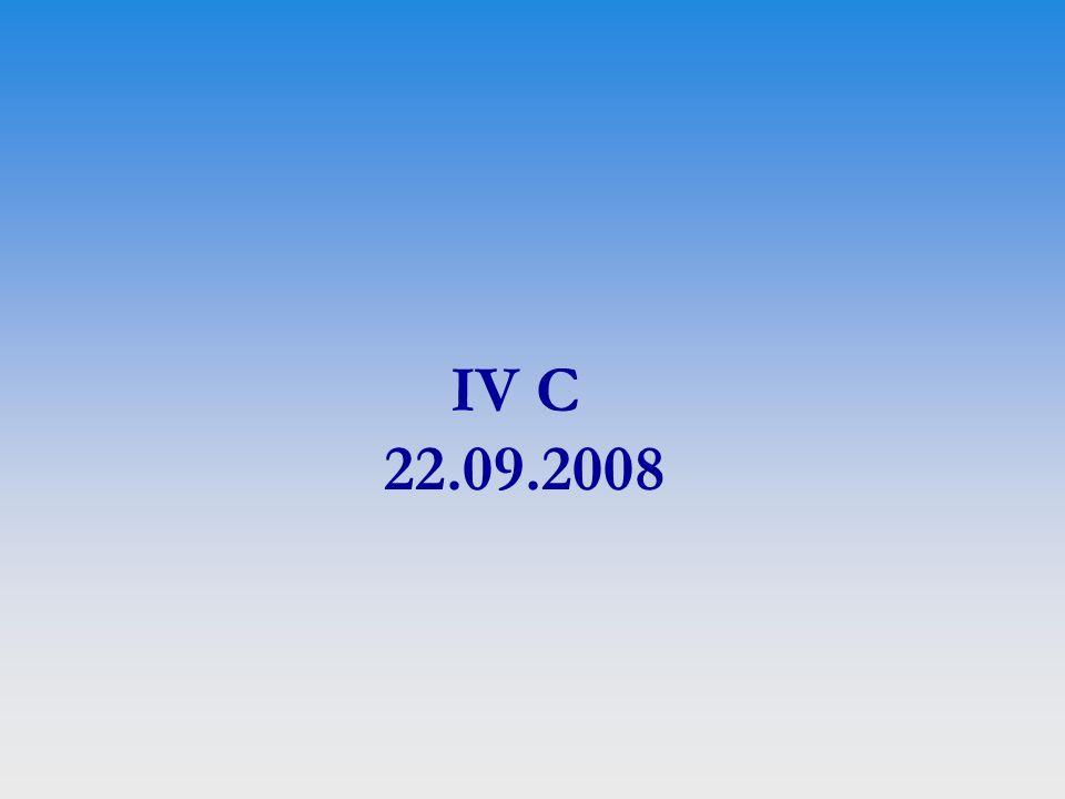 IV C 22.09.2008