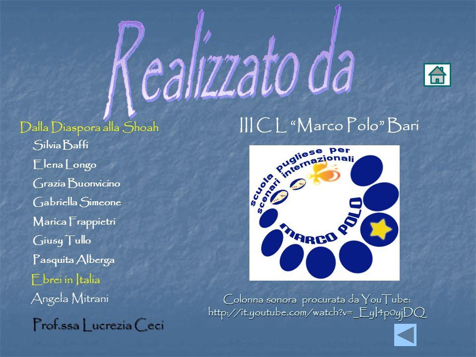 Realizzato da III C L Marco Polo Bari Prof.ssa Lucrezia Ceci