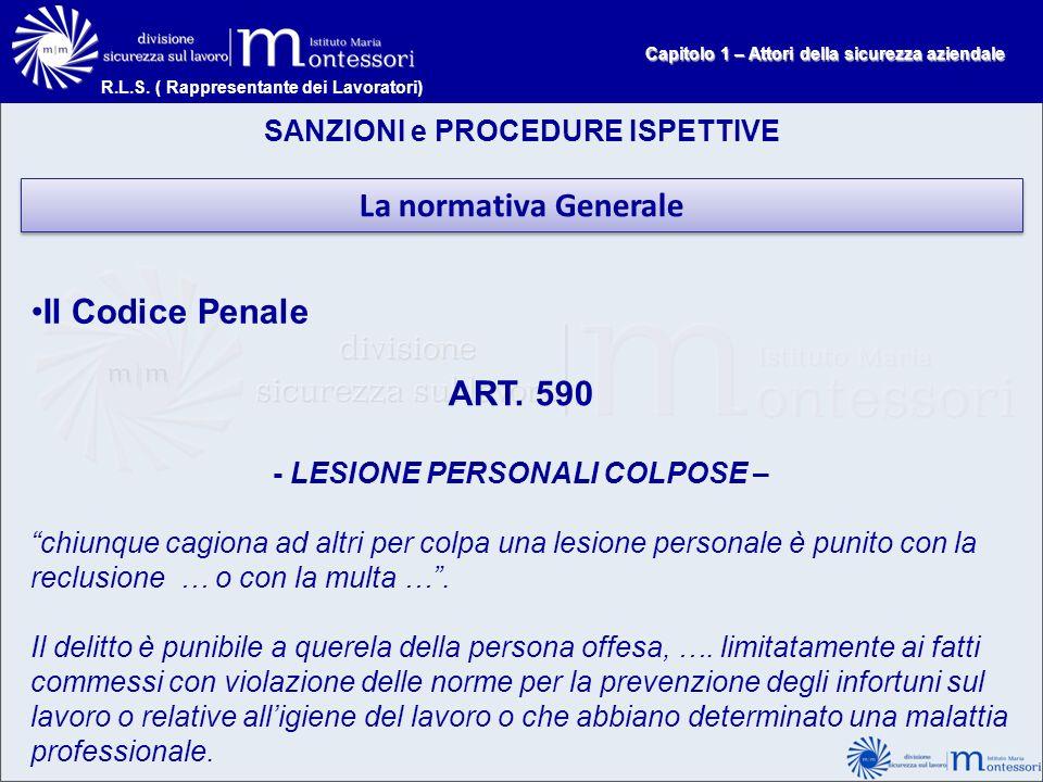 La normativa Generale Il Codice Penale ART. 590