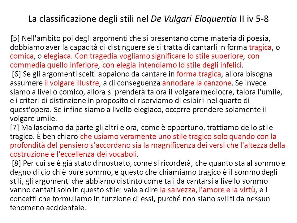 La classificazione degli stili nel De Vulgari Eloquentia II iv 5-8
