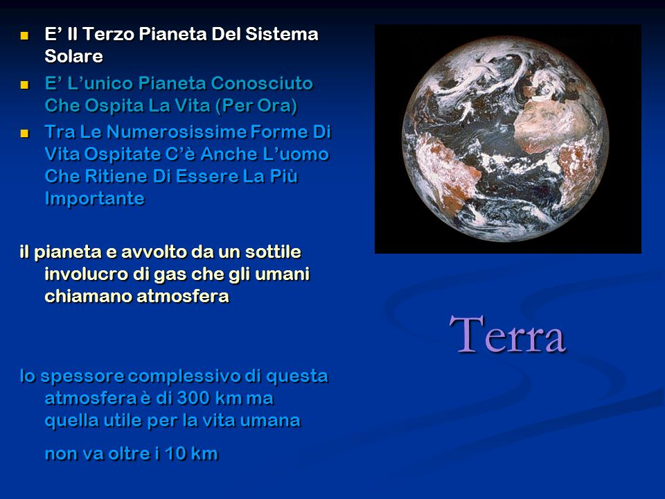 Terra E' Il Terzo Pianeta Del Sistema Solare
