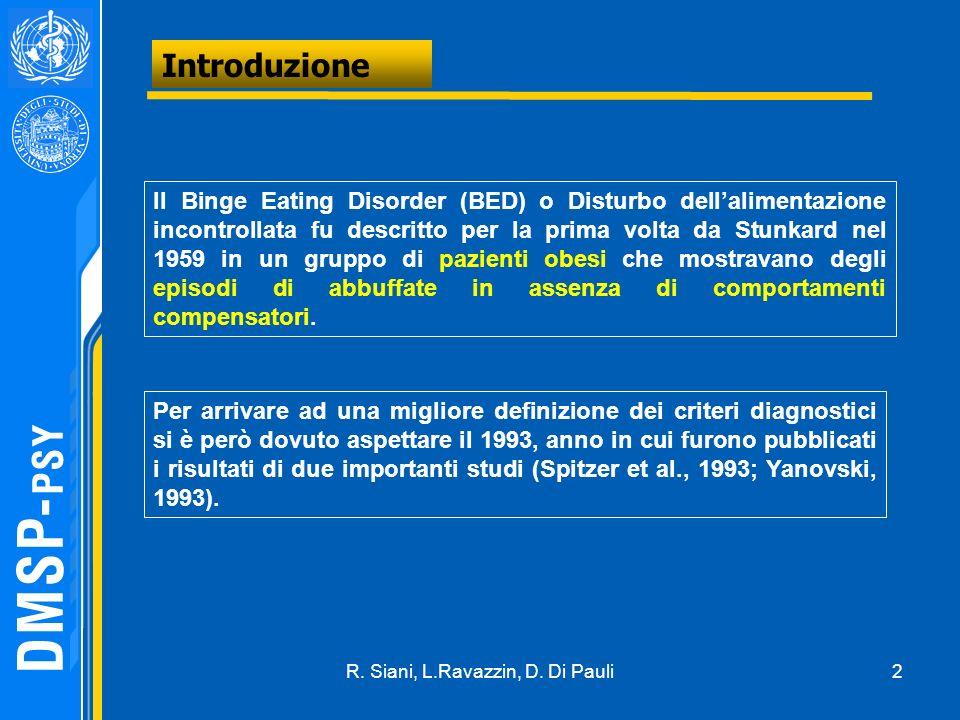 R. Siani, L.Ravazzin, D. Di Pauli