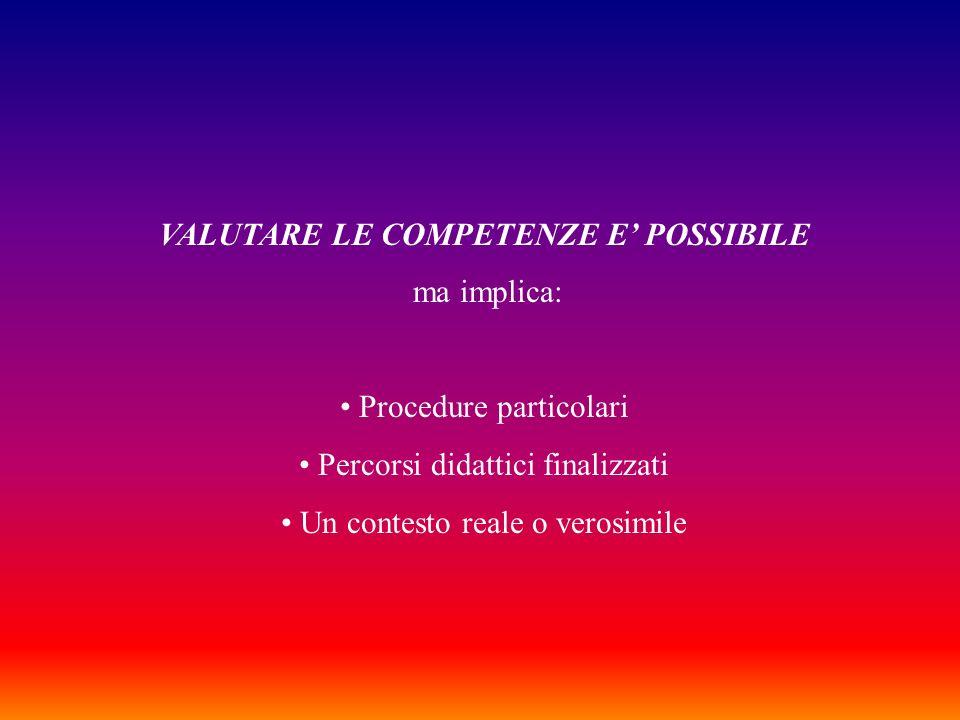 VALUTARE LE COMPETENZE E' POSSIBILE
