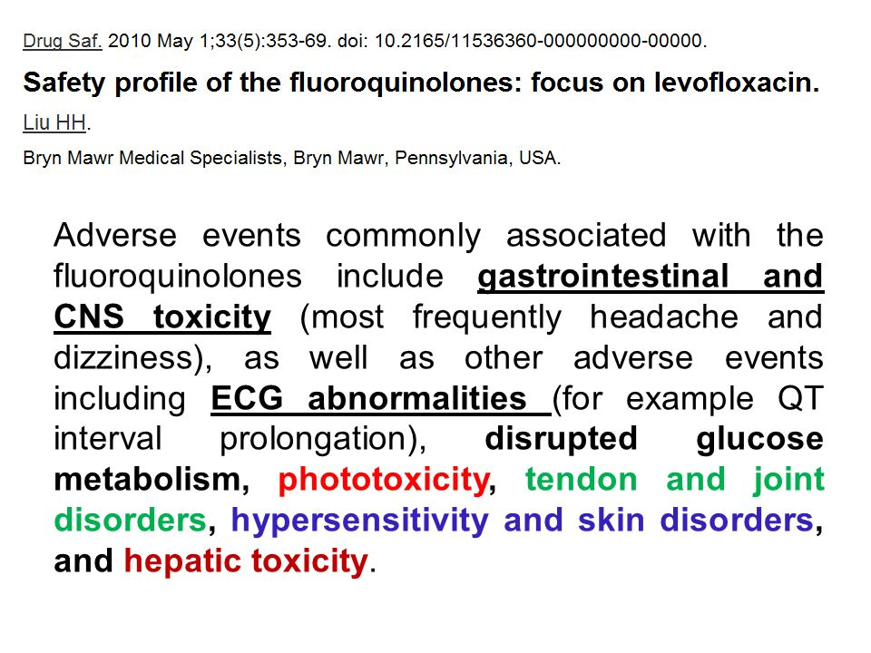 Adverse events commonly associated with the fluoroquinolones include gastrointestinal and CNS toxicity (most frequently headache and dizziness), as well as other adverse events including ECG abnormalities (for example QT interval prolongation), disrupted glucose metabolism, phototoxicity, tendon and joint disorders, hypersensitivity and skin disorders, and hepatic toxicity.