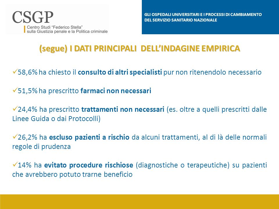 (segue) I DATI PRINCIPALI DELL'INDAGINE EMPIRICA