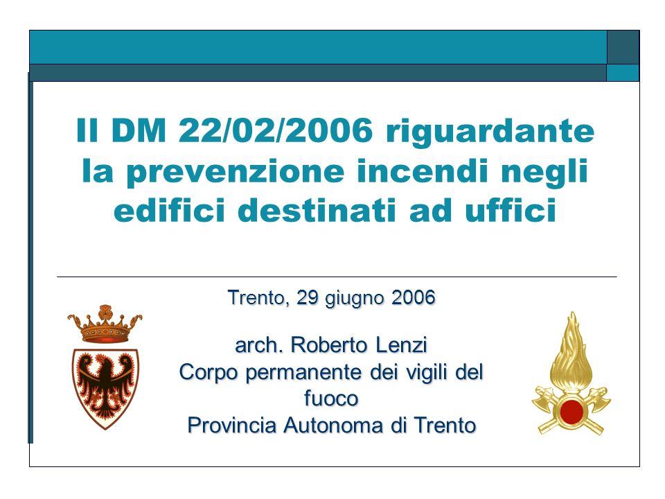 Il DM 22/02/2006 riguardante la prevenzione incendi negli edifici destinati ad uffici