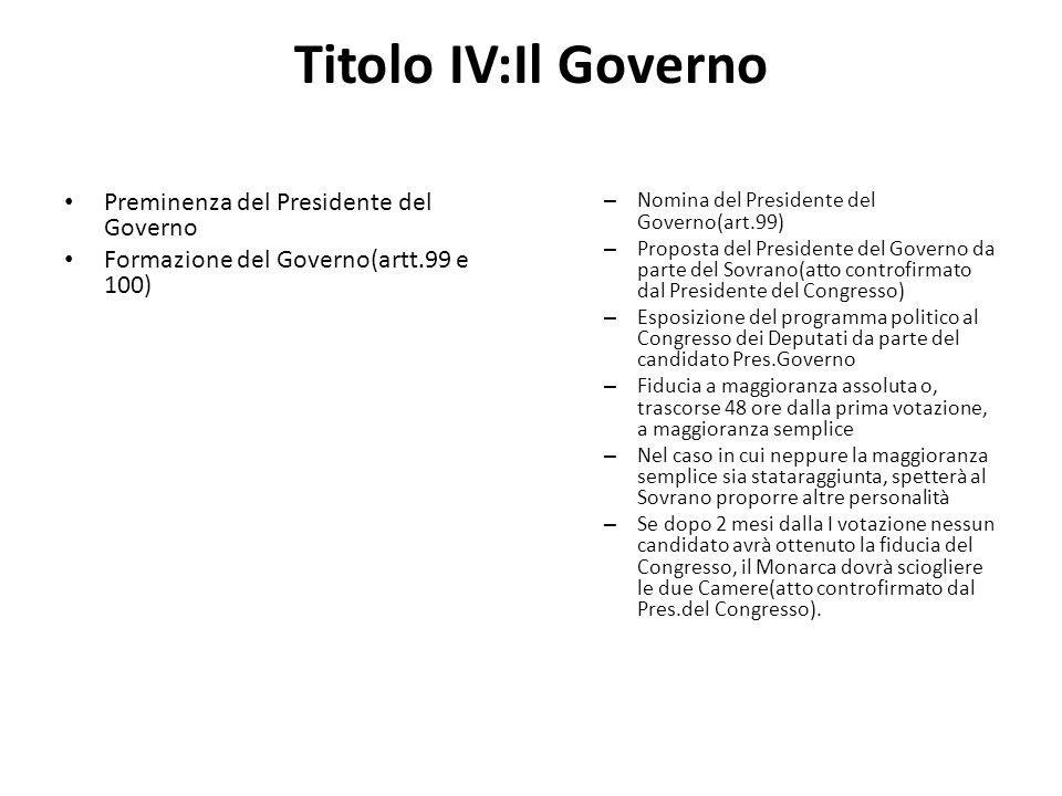 Titolo IV:Il Governo Preminenza del Presidente del Governo