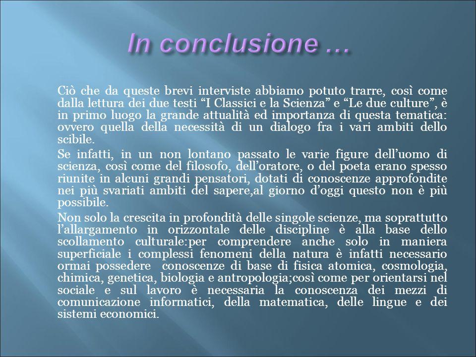 In conclusione …
