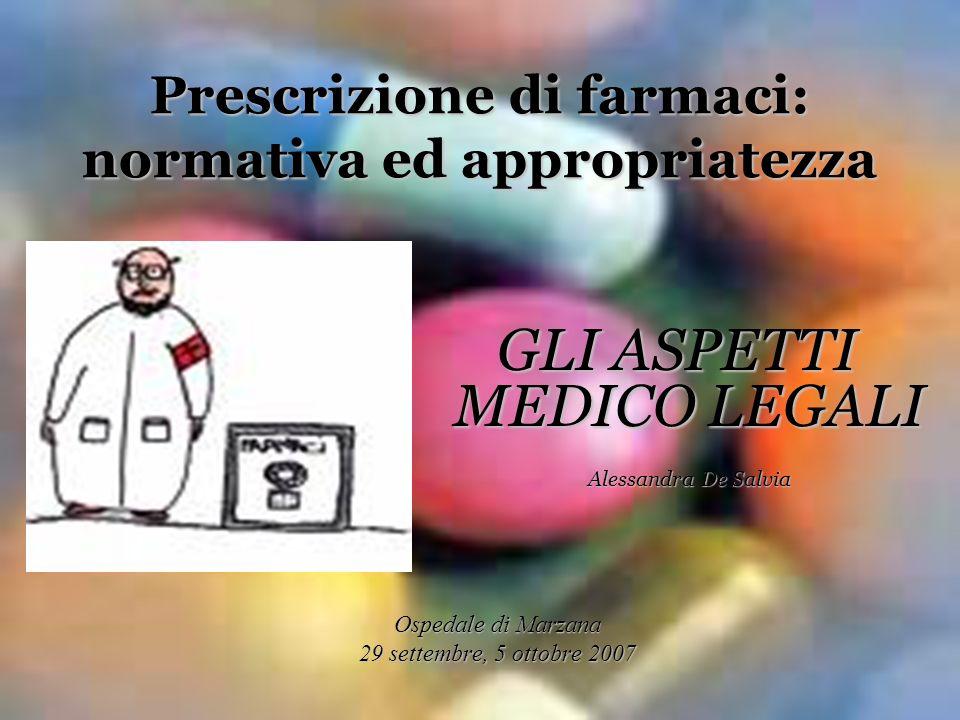Prescrizione di farmaci: normativa ed appropriatezza